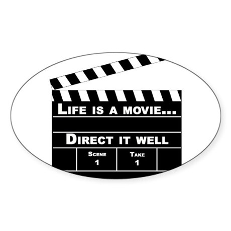 Life is a Movie - Oval Sticker