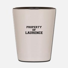 Property of LAURENCE Shot Glass
