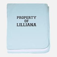 Property of LILLIANA baby blanket