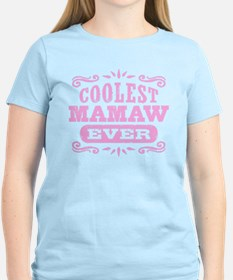 Coolest Mamaw Ever T-Shirt