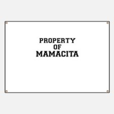 Property of MAMACITA Banner