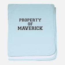 Property of MAVERICK baby blanket
