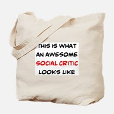 awesome social critic Tote Bag
