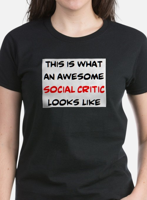 awesome social critic Tee