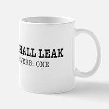 The Truth Shall Leak Mugs