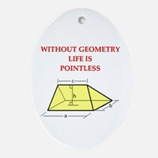 geometry humor gifts t-shirts Oval Ornament