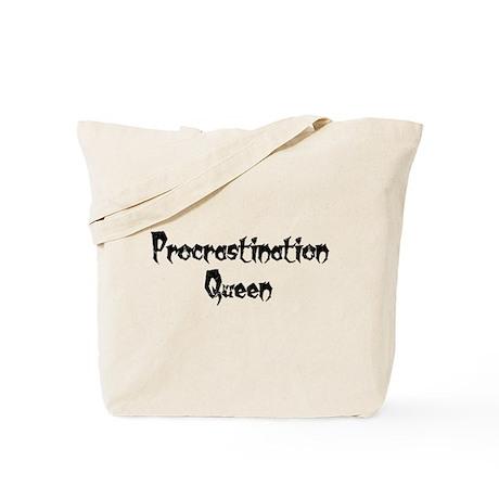 Procrastination Queen Tote Bag
