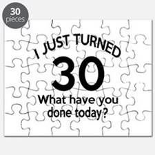 I Just Turned 30 What Have You Done Today ? Puzzle
