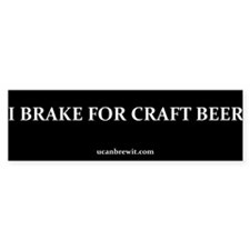 I BRAKE FOR CRAFT BEER - Bumper Bumper Stickers
