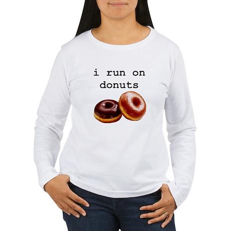 i run on donuts Women's Long Sleeve T-Shirt