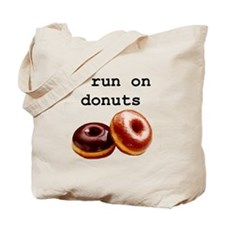 i run on donuts Tote Bag