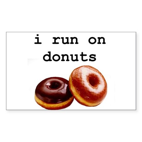i run on donuts Rectangle Sticker