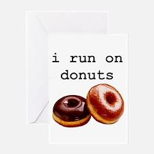 i run on donuts Greeting Card