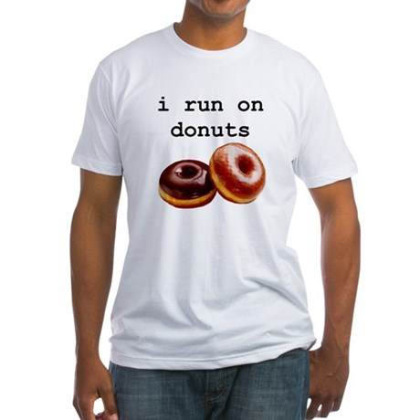 i run on donuts Fitted T-Shirt