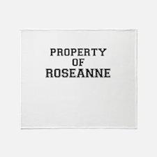 Property of ROSEANNE Throw Blanket