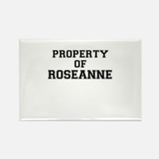 Property of ROSEANNE Magnets
