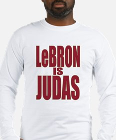 ART LeBron is Judas 3 Long Sleeve T-Shirt