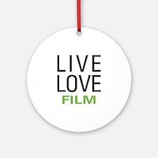 Live Love Film Ornament (Round)