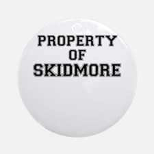 Property of SKIDMORE Round Ornament