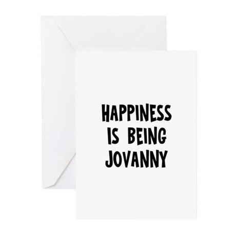 Happiness is being Jovanny Greeting Cards (Pk of 1