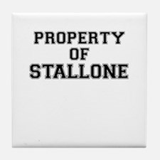 Property of STALLONE Tile Coaster