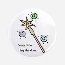 "Every Little Thing 3.5"" Button"