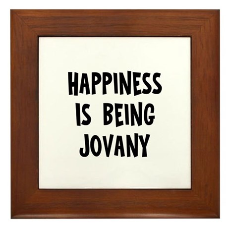 Happiness is being Jovany Framed Tile