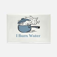 I Burn Water Rectangle Magnet