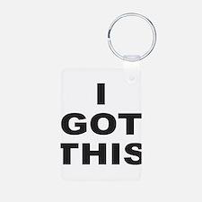 I GOT THIS Keychains