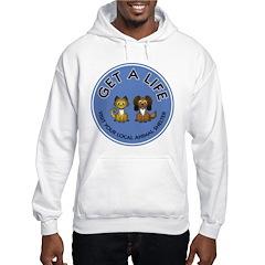 Get a Life Hooded Sweatshirt