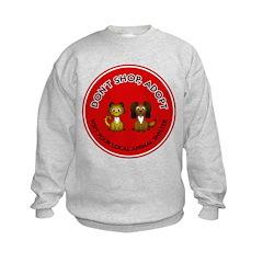 Don't Shop, Adopt Sweatshirt