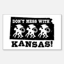 Don't Mess With Kansas Rectangle Decal