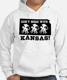 Don't Mess With Kansas Hoodie