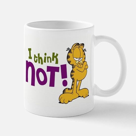 I think NOT! Garfield Mug