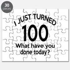 I Just Turned 100 What Have You Done Today Puzzle