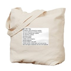 Gardening defination Tote Bag