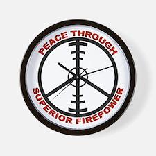 Peace Through Superior Firepower Wall Clock
