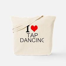 I Love Tap Dancing Tote Bag