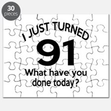 I Just Turned 91 What Have You Done Today ? Puzzle