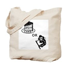 Cake or Death Tote Bag