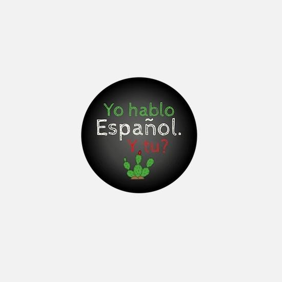 Yo Hablo Espanol. Y Tu? Mini Button