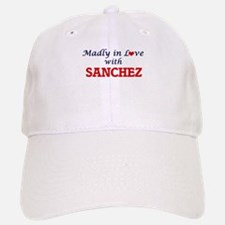 Madly in love with Sanchez Baseball Baseball Cap