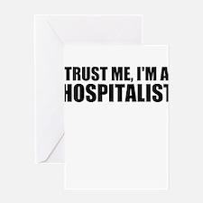 Trust Me, I'm A Hospitalist Greeting Cards