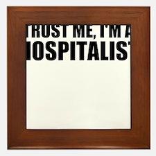 Trust Me, I'm A Hospitalist Framed Tile