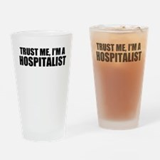 Trust Me, I'm A Hospitalist Drinking Glass
