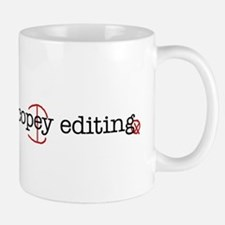 I'd rather be copy-editing. Mug