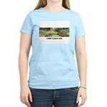 I didn't plant this Women's Light T-Shirt