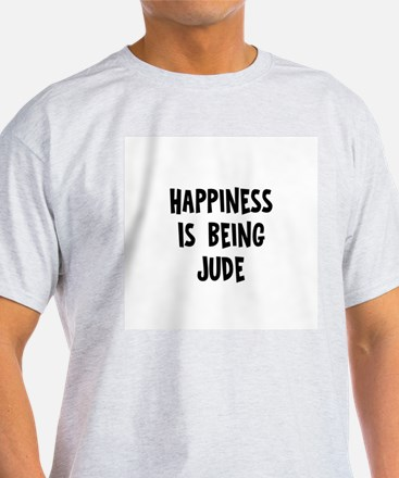 Happiness is being Jude T-Shirt
