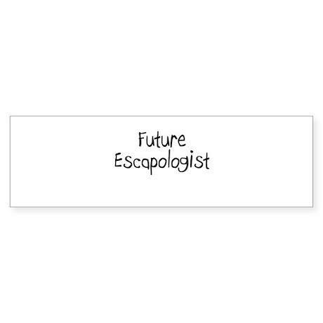 Future Escapologist Bumper Sticker