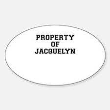 Property of JACQUELYN Decal